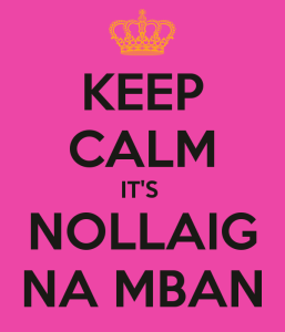 keep-calm-it-s-nollaig-na-mban