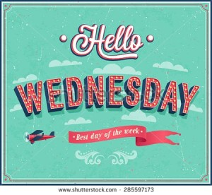 stock-vector-hello-wednesday-typographic-design-vector-illustration-285597173