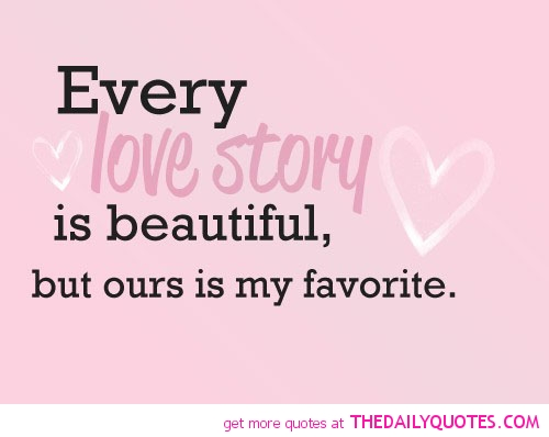 every love story is beautiful quotes sayings pictures
